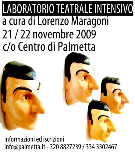 LABORATORIO TEATRALE INTENSIVO a cura di Lorenzo Maragoni