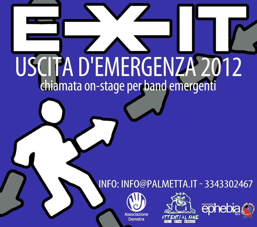 EXIT | uscita d'emergenza 2012