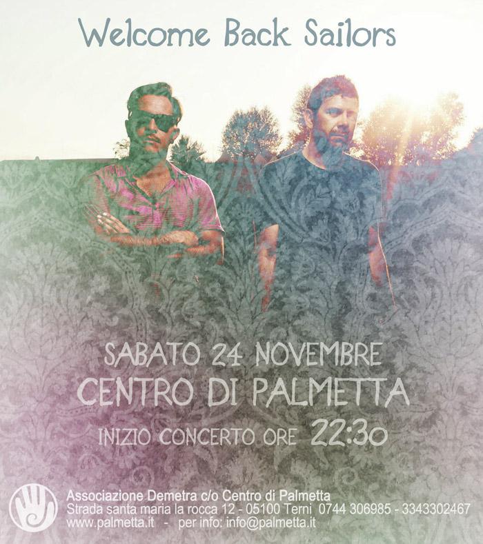 WELCOME BACK SAILOR   24 Novembre 2012