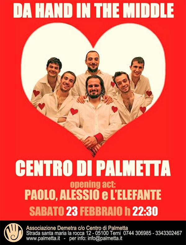 Sabato 23 Febbraio 2013 h 22.30 DA HAND IN THE MIDDLE in concerto