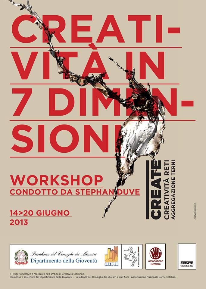 CREATIVITA' IN 7 DIMENSIONI workshop condotto da Stephan Duve | Centro di Palmetta dal 14 al 20 Giugno 2013