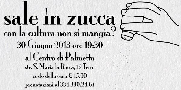 30 Giugno 2013 SALE IN ZUCCA: la cena!
