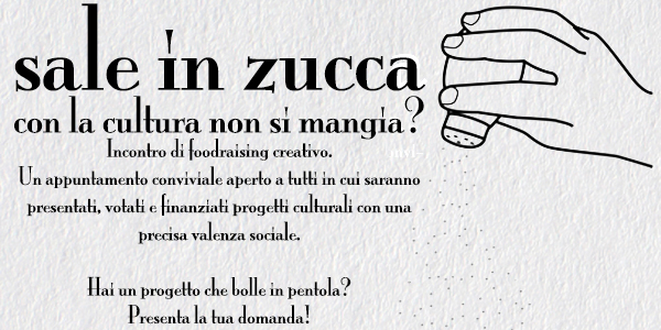 Sale in Zucca (Con la cultura non si mangia?)