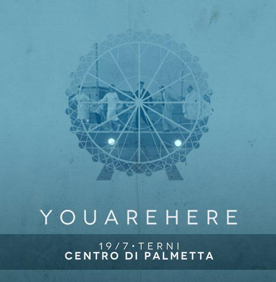 YOUAREHERE in concerto | Venerdì 19 Luglio 2013 ore 22:30