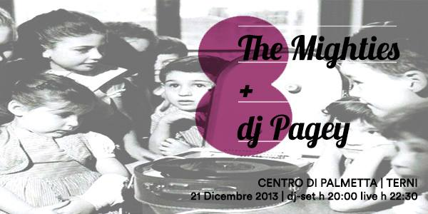 The Mighties + Dj Pagey