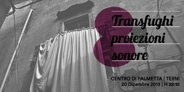 Transfughi – Proiezioni Sonore