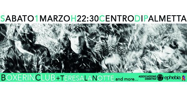 Sab 1 Marzo 2014 | BOXERIN CLUB + Teresa La Notte