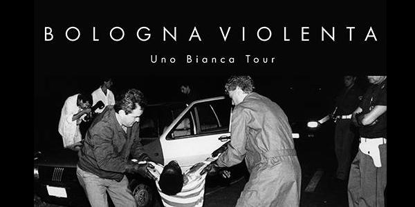 BOLOGNA VIOLENTA in concerto | Sabato 19 Aprile 2014