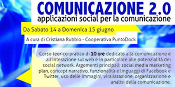 COMUNICAZIONE 2.0 | Laboratorio di applicazioni 2.0 per la comunicazione