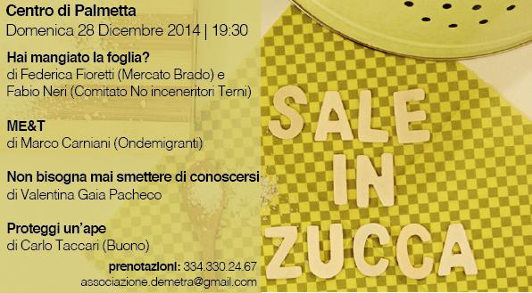 SALE IN ZUCCA | Domenica 28 Dicembre 2014