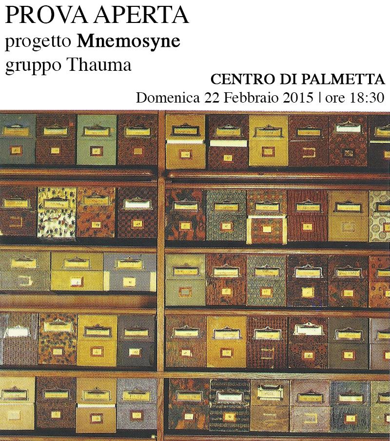 PROVA APERTA progetto Mnemosyne gruppo Thauma | Domenica 22 Febbraio 2015 | ore 18:30
